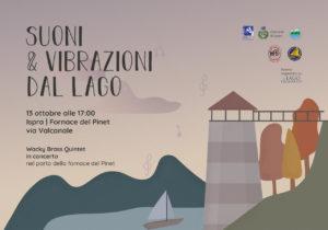 SUONI E VIBRAZIONI DAL LAGO – CONCERTO ALLA FORNACE DEL PINET – 13 OTTOBRE 2019 ORE 17.00
